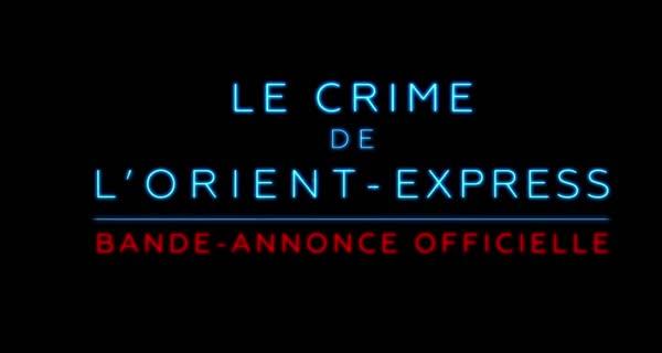 bande-annonce Le Crime de l'Orient-Express