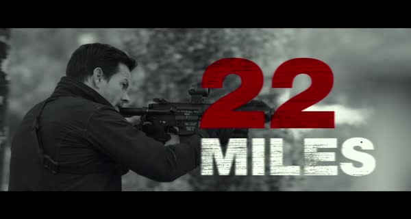 bande-annonce 22 Miles