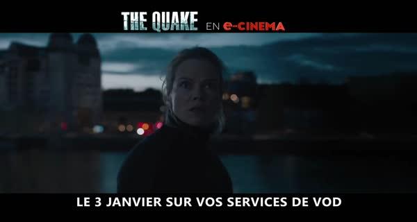 bande-annonce The Quake